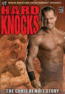 DVD Hard Knocks - The Chris Benoit Story