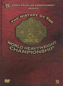 DVD History of the World Heavyweight Championship